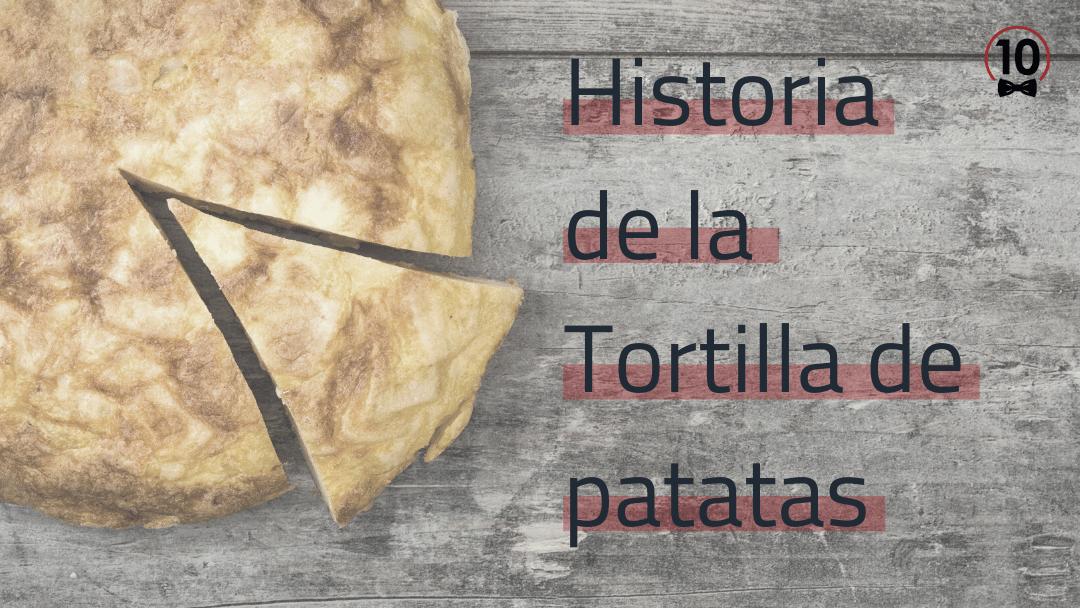 Historia de la tortilla de patatas