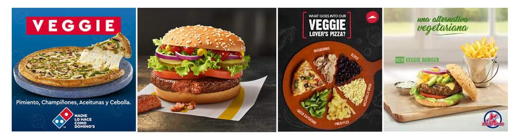 Modalidades de comida veggie en famosas cadenas de restaurantes: Dominos Pizza, Macdonald, Pizza Hut y Foster Hollywood