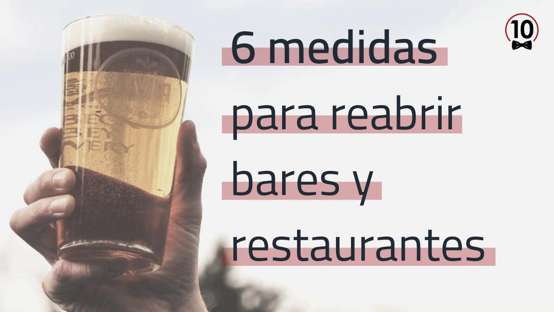 6 medidas para abrir bares y restaurantes tras la crisis del Covid19
