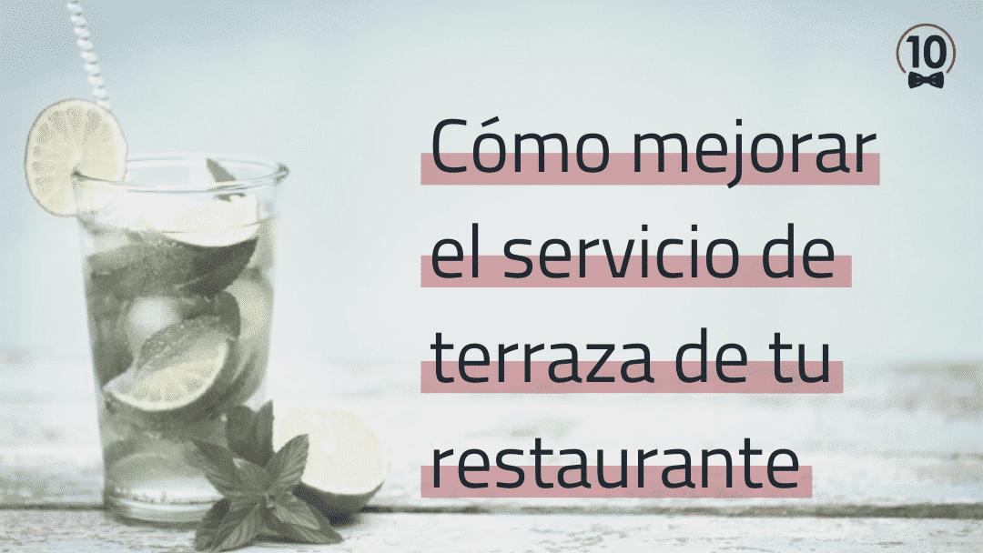 TIPS PARA MEJORAR EL SERVICIO DE TERRAZA Y AUMENTAR LA RENTABILIDAD DE TU LOCAL