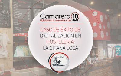 Caso de éxito de digitalización en hostelería: La Gitana Loca