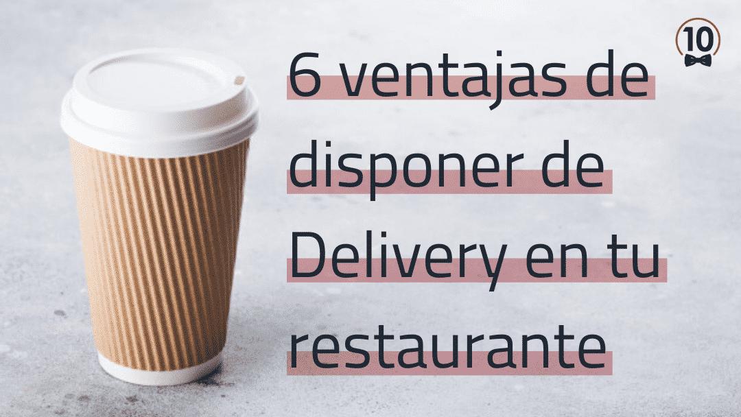 ventajas-de-usar-delivery-en-tu-restaurante