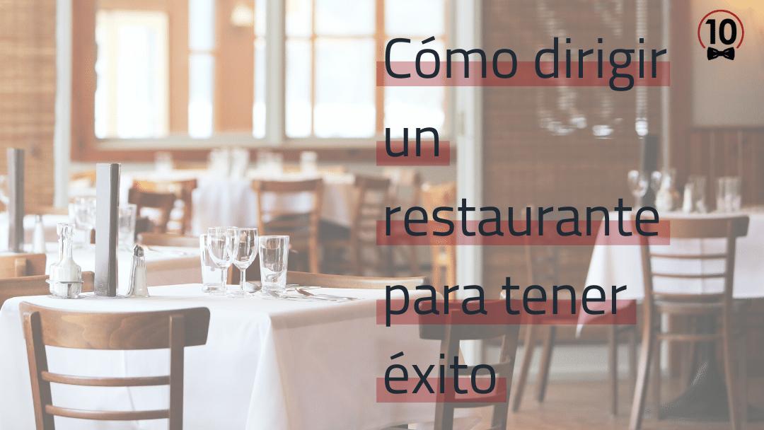 Cómo dirigir un restaurante para tener éxito