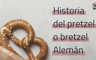 CONOCE LA AUTÉNTICA HISTORIA DEL PRETZEL ALEMÁN: